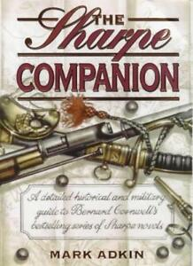 The Sharpe Companion: A detailed historical and military guide  .9780002571586
