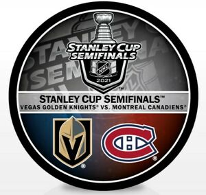 2021 STANLEY CUP SEMIFINALS PUCK VEGAS GOLDEN KNIGHTS VS. MONTREAL CANADIENS