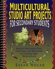 Multicultural Studio Art Projects for Secondary Students: Ready-To-Use Lesson