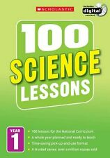 100 Science Lessons Year 1 - 2014 National Curriculum Plan and Teach Study Guide