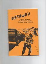 Ronald George Eriksen Getaway 1983 1st ed PB Driving Techniques For Evasion
