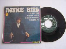 EP 45 T VINYL 4 TITRES , RONNIE BIRD , TU EN DIS TROP . VG  / VG .