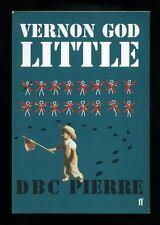 D.B.C. Pierre - Vernon God Little; SIGNED PROOF (Booker Prize Winner)