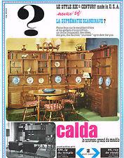 PUBLICITE ADVERTISING 094  1966  CALDA  meubles style CENTURY USA  SCANDINAVE