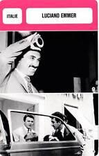 FICHE CINEMA :  LUCIANO EMMER -  Italie (Biographie/Filmographie)