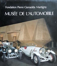 Musée de l'Automobile Martigny Fondation Gianadda
