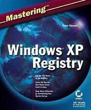 Mastering Windows XP Registry by Peter D. Hipson (Paperback, 2002)