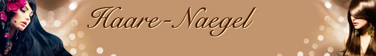 Haare-Naegel