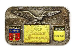 Insigne EURAUDAX. Les Audax Francais. Montauban. 200 km. Email. SUPERBE. France