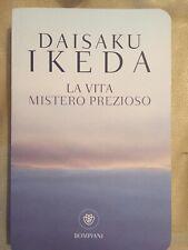 Daisaku Ikeda - La Vita Mistero Prezioso