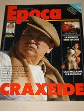EPOCA=1987/1937=BETTINO CRAXI=CLAUDE AUTANT LARA=DALILA DI LAZZARO=DARIO FO=