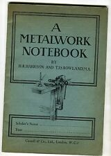 A Metalwork Notebook by Harrison & Rowland: c1930s Paperback