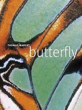 Butterfly : A Photographic Portrait by Thomas Marent