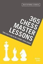 365 Chess Master Lessons: Take One a Day to Be a Better Chess Player (Paperback
