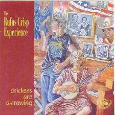THE RUFUS CRISP EXPERIENCE - CHICKENS ARE A-CROWING (NEW & SEALED) CD Folk Banjo