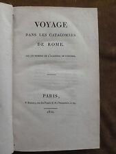 VOYAGE DANS LES CATACOMBES DE ROME.ARTAUD DE MONTOR.AMBASSADE DE FRANCE.EO.1810