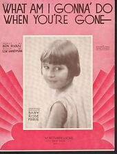 What Am I Gonna Do When You're Gone '31 Baby Rose Dick Van Dyke TV Sheet Music