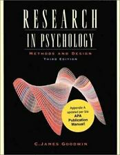 Research in Psychology : Methods and Design, Update by C. James Goodwin...
