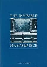 The Invisible Masterpiece, Belting, Hans, Good, Paperback