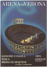ARENA DI VERONA - LUGLIO/AGOSTO 1974 AIDA TOSCA MESSA REQUIEM SANSONE DALILA ECC