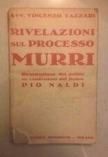 RIVELAZIONI SUL PROCESSO MURRI TAZZARI NALDI ANNI '20