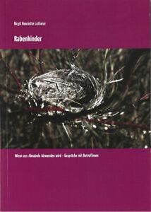 Rabenkinder, von Birgit Henriette Lutherer