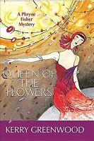 Queen of the Flowers, Paperback by Greenwood, Kerry, Like New Used, Free ship...