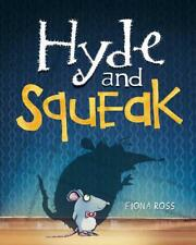 Hyde and Squeak by Fiona Ross | Hardcover Book | 9781848692671 | NEW