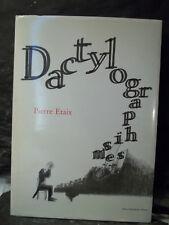 Pierre Etaix. DACTYLOGRAPHISMES.  Livre-album. Gags.