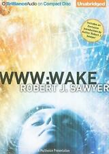 WWW: Wake  WWW Trilogy  2010 by Sawyer, Robert J. 1441843507 Ex-library