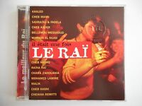 ANTHOLOGIE DU RAÏ 1996 : Khaled Cheb Mami Kader Hasni ... - CD COLLECTOR DE RTL