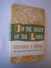 IN THE SIGHT OF THE LORD Stephen F. Bayne 1958 HCDJ 1st