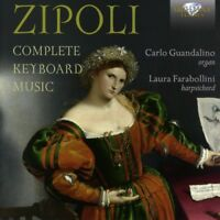 LAURA FARABOLLINI - COMPLETE KEYBOARD MUSIC 2 CD NEU ZIPOLI,DOMENICO
