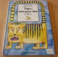 Hard Cover French Book Tigre, mon Gros Chat ! Puig Rosado Musée en Herbe