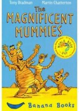 The Magnificent Mummies by Tony Bradman 9781405210249   Brand New