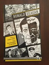 2007 Ronald Reagan A Graphic Biography Written by Andrew Helfer First Edition