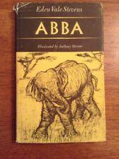 1st Ed Abba by Eden Stevens Elephant Africa Children's Story Animal Rescue