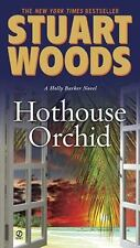 Holly Barker: Hothouse Orchid Bk. 5 by Stuart Woods (2010, Paperback) New