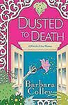 Dusted To Death (A Charlotte Larue Mystery)