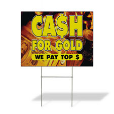 Weatherproof Yard Sign Cash For Gold We Pay Top Business A Yellow Lawn Garden