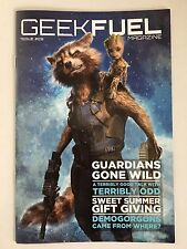 Geek Fuel Magazine Guardians Gone Wild Cover Issue 28 May 2017 New 19 pgs