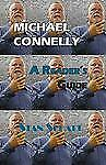 Michael Connelly: A Reader's Guide: By Stan Schatt