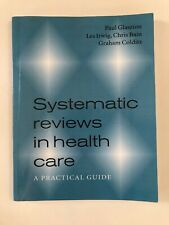Systematic Reviews in Health Care Practical Guide - Paul Glasziou Paperback