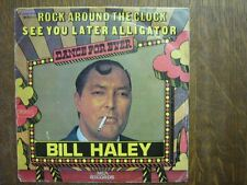 BILL HALEY 45 TOURS BELGIQUE SEE YOU LATER ALLIGATOR