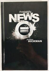 THE NIGHTLY NEWS HARDCOVER IMAGE 2011 JONATHAN HICKMAN 1ST PRINT OOP