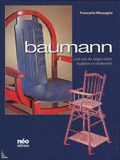 Baumann, cent ans de sièges, livre de F. Messagier