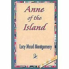Anne of the Island (Hardback or Cased Book)
