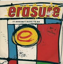 "45 TOURS / 7"" SINGLE--ERASURE--IT DOESN'T HAVE TO BE--1987"