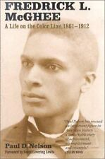 Fredrick L. McGhee: A Life on the Color Line, 1861-1912-ExLibrary