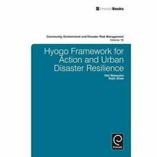 Hyogo Framework for Action and Urban Disaster Resilience (Community, Environment